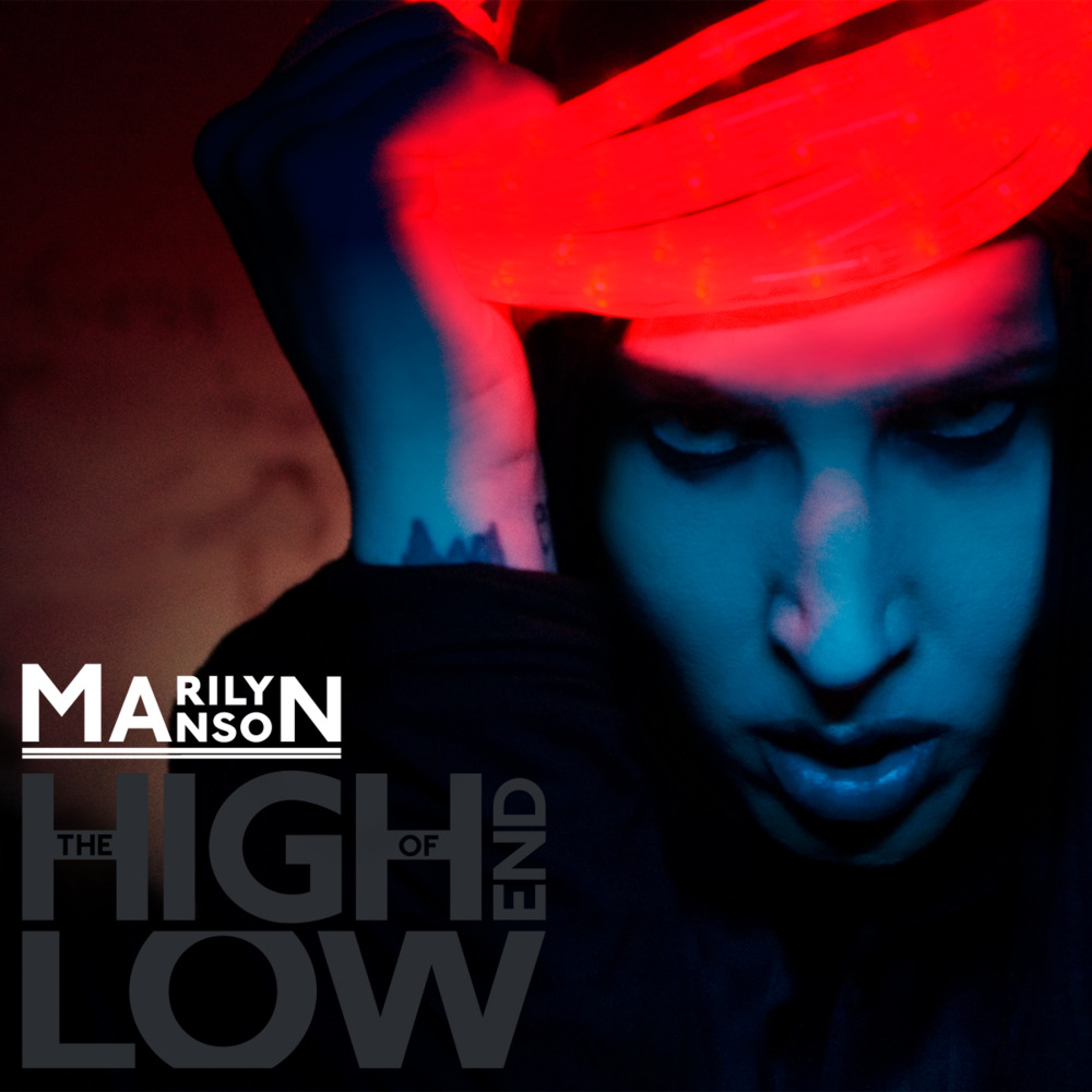 "MARILYN MANSON – ""The High End Of Low"""