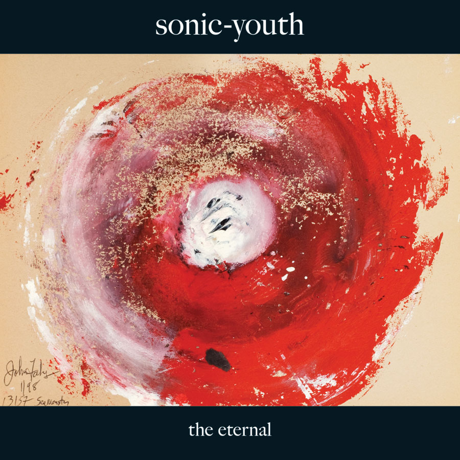 "Sonic Youth – ""The Eternal"""