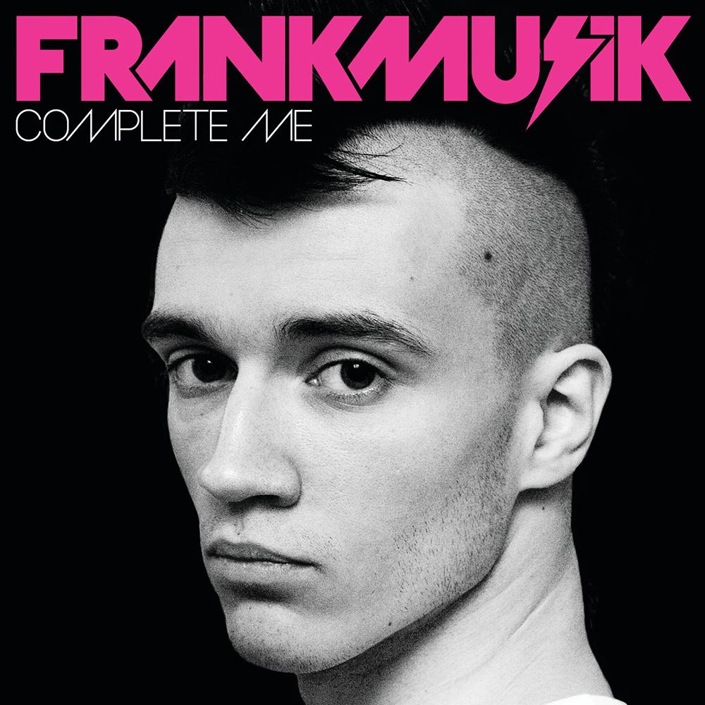 "Frankmusik – ""Complete Me"""