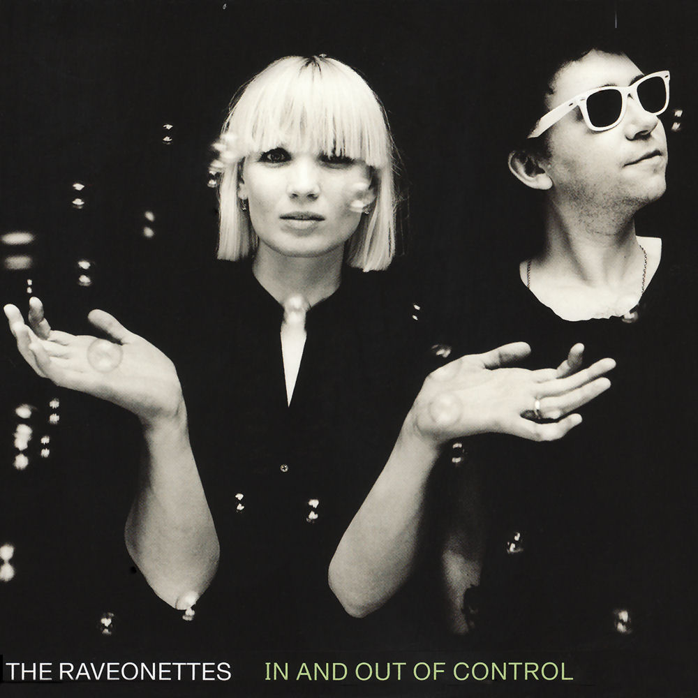 """THE RAVEONETTES – """"In And Out Of Control"""""""