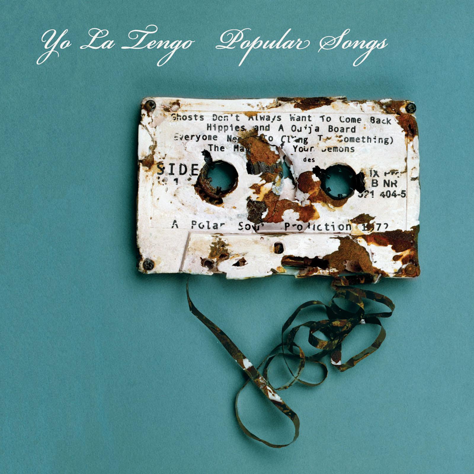 """Yo La Tengo – """"Popular Songs"""""""