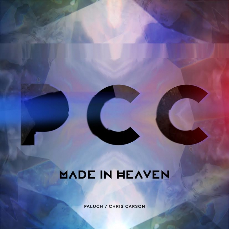 "Paluch/Chris Carson – ""Made in Heaven"""