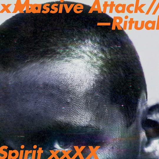 """Massive Attack – """"Ritual Spirit"""""""