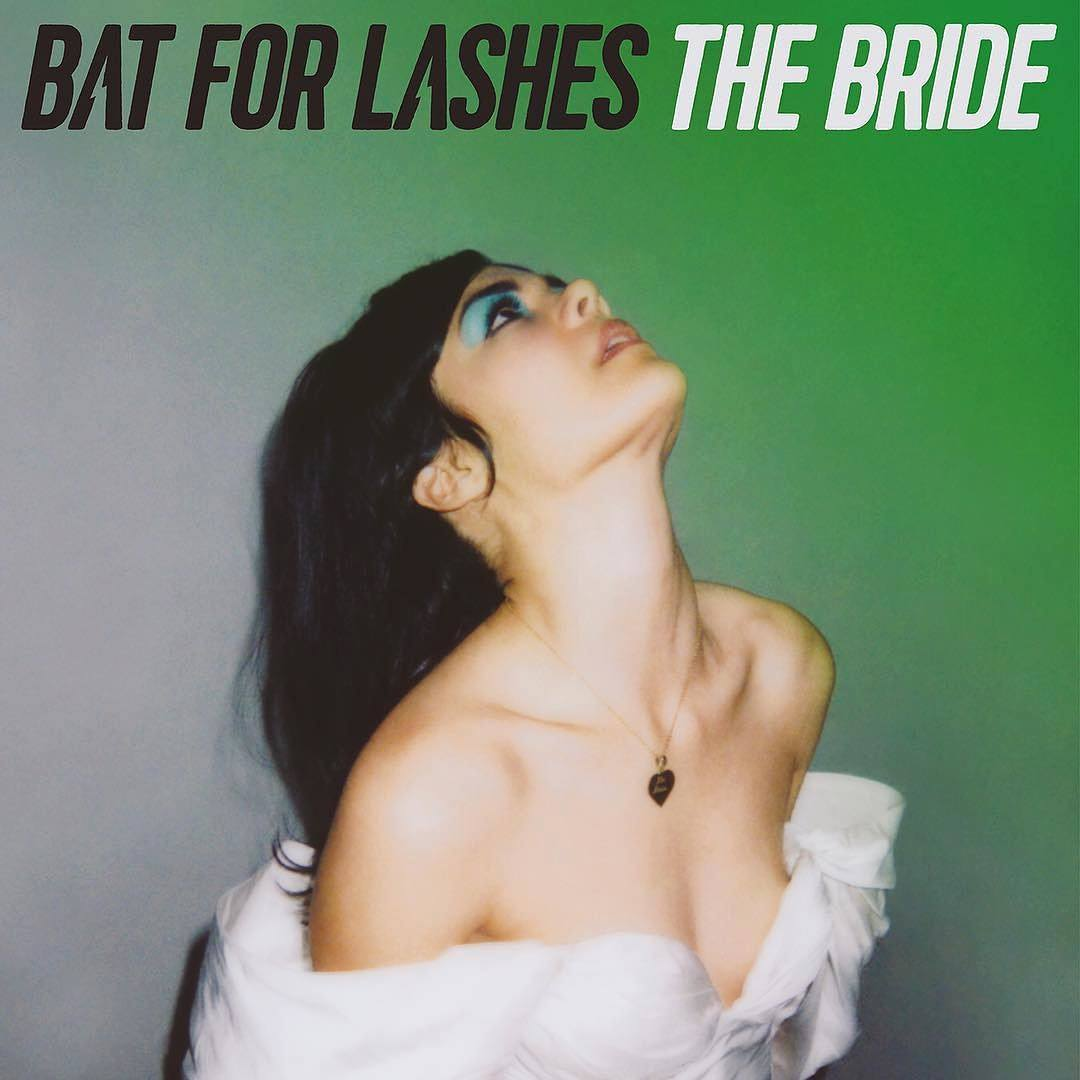 "Bat For Lashes – ""The Bride"""