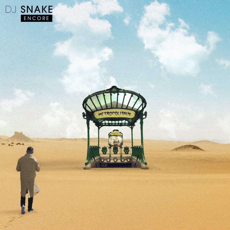 "DJ Snake – ""Encore"""