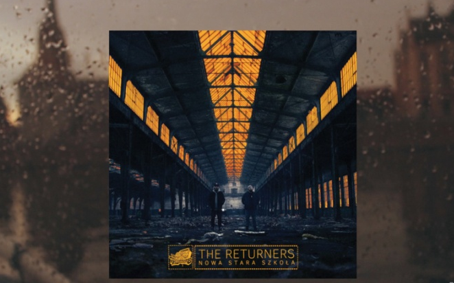 "The Returners – ""Nowa stara szkoła"" – making of (wideo)"