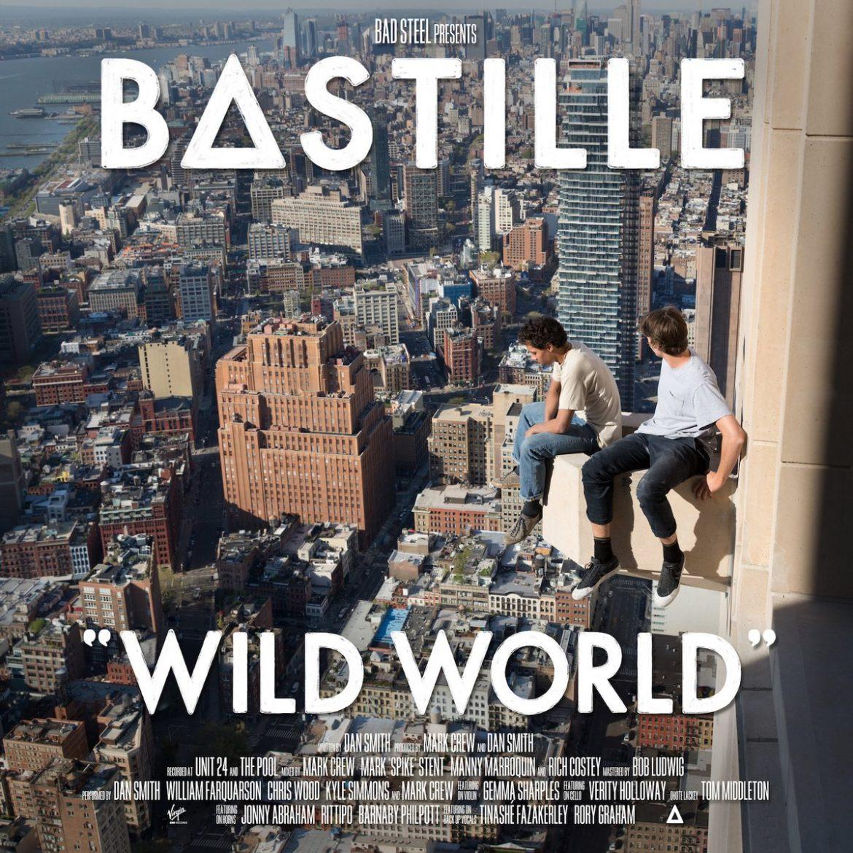 """Bastille – """"Wild World"""""""