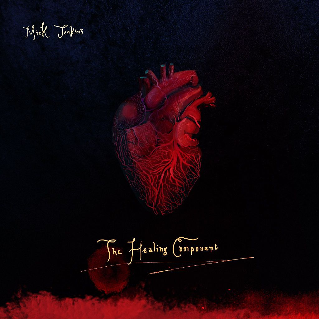 "Mick Jenkins – ""The Healing Component"""