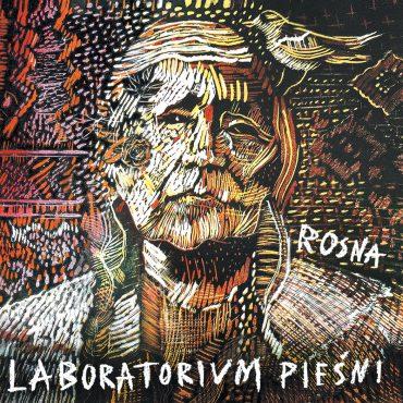 """Laboratorium Pieśni – """"Rosna"""""""