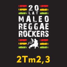 Maleo Reggae Rockers i 2Tm2,3