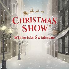WIDOWISKO ŚWIĄTECZNE CHRISTMAS SHOW