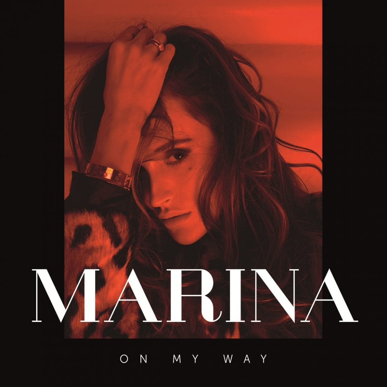 "MaRina – ""On My Way"""