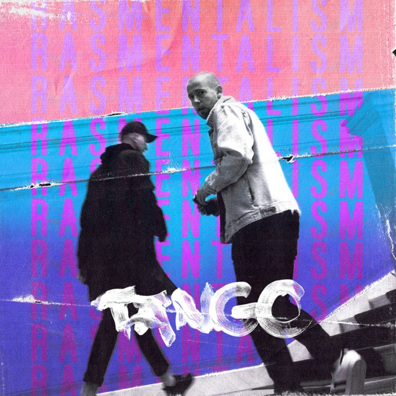 "Rasmentalism – ""Tango"""