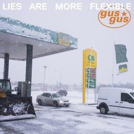"GusGus – ""Lies Are More Flexible"""