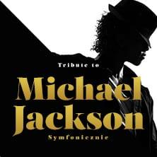 TRIBUTE TO MICHAEL JACKSON SYMFONICZNIE