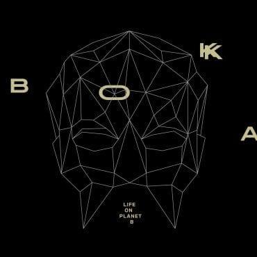 """BOKKA – """"Life On Planet B"""""""