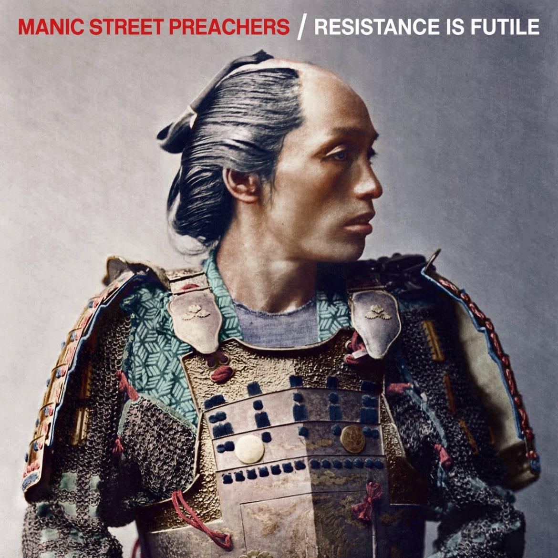 "Manic Street Preachers – ""Resistance Is Futile"""