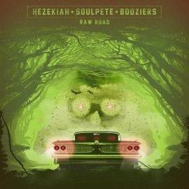 """Hezekiah & Soulpete & Bodziers – """"Raw Road"""""""