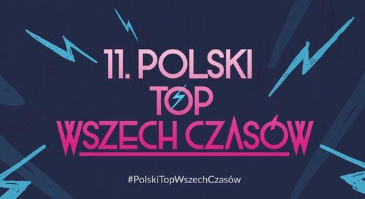 Finał 11. Polskiego Topu Wszech Czasów w Trójce