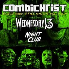Combichrist + Wednesday 13 + Night Club