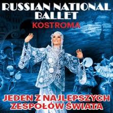 KOSTROMA – RUSSIAN NATIONAL BALLET