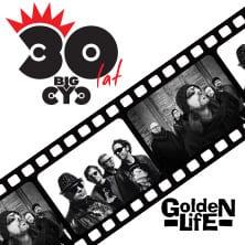 30 lat BIG CYC + Golden Life