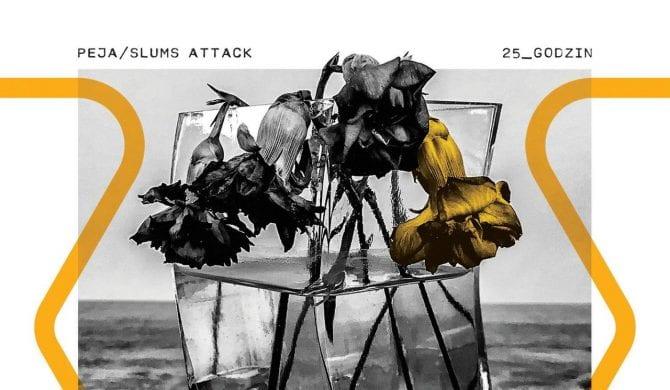 "Peja/Slums Attack – ""25_godzin"""