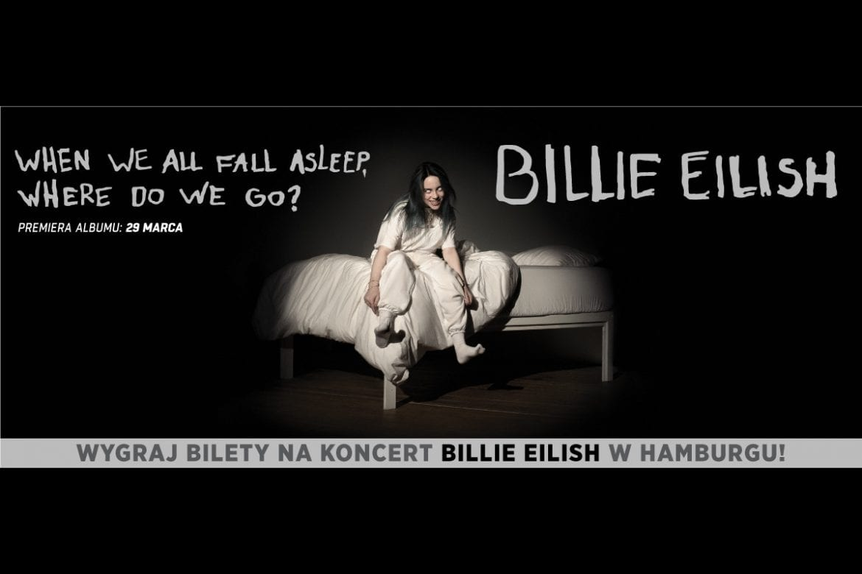 Wygraj bilety na koncert Billie Eilish w Hamburgu