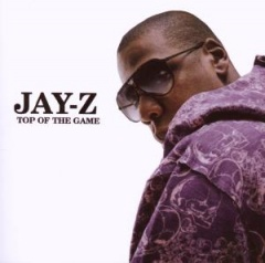 """JAY-Z – """"Top Of The Game"""""""