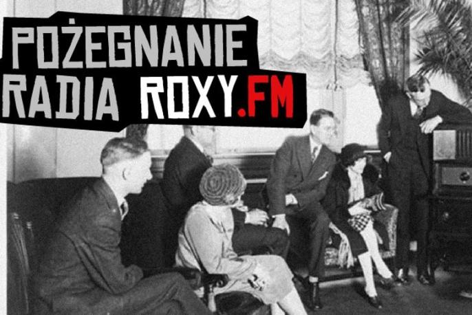 Pożegnanie Radia Roxy.FM