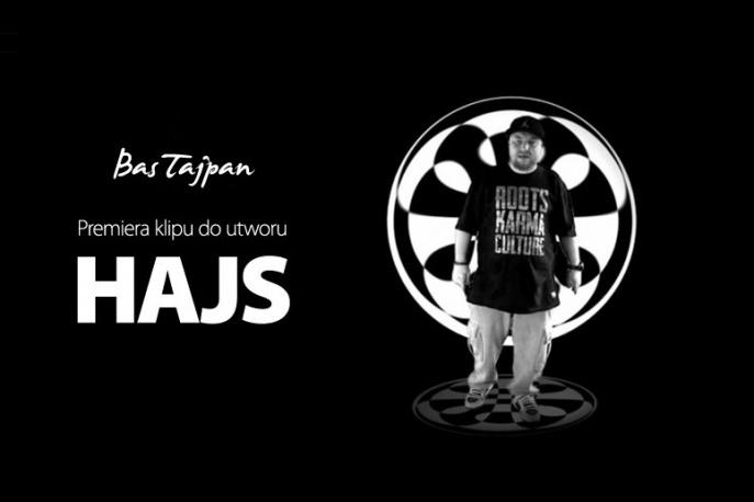 """Bas Tajpan – """"Hajs"""" (wideo)"""