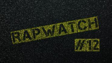 Rapwatch #12 (7.04 – 13.04)