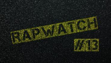 Rapwatch #13 (14.04 – 20.04)