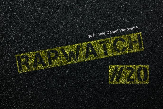Rapwatch #20 – (2.06 – 8.06)