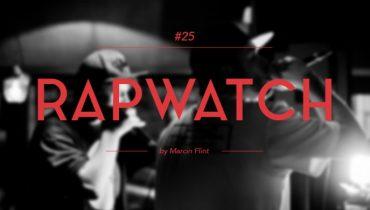 Rapwatch #25 (7.07-13.07)