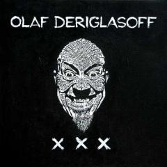 """Olaf Deriglasoff – """"XXX"""""""