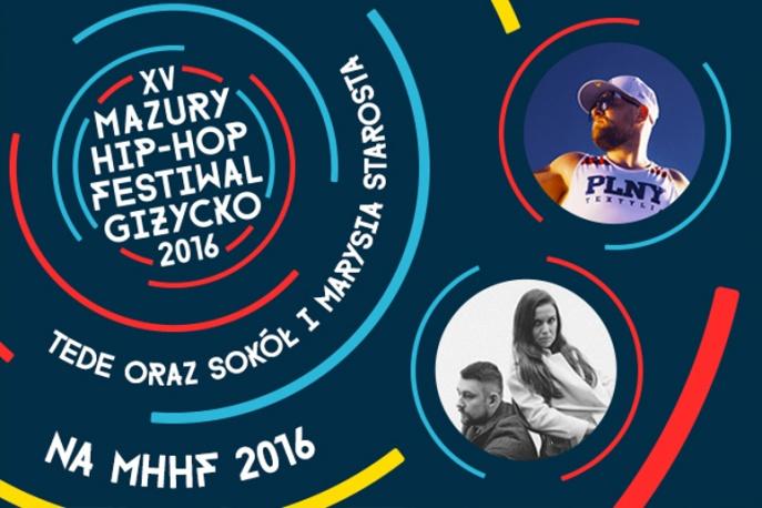 Tede oraz Sokół i Marysia Starosta pierwszymi gwiazdami Mazury Hip Hop Festiwalu