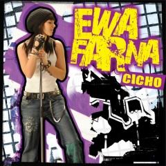 "Ewa Farna – ""Cicho"""