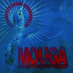 """Mouga – """"The God & Devil's Schnapps"""""""